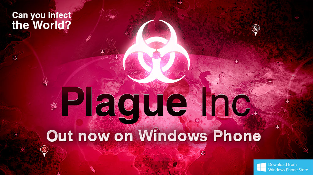 Plague, inc. For windows phone download.