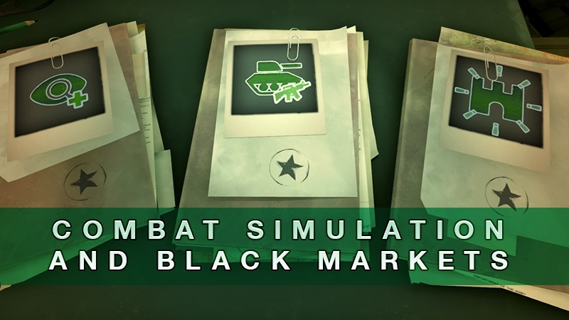 Combat Simulations and Black Markets